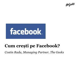 Cum  crești pe  Facebook?