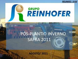 PÓS-PLANTIO INVERNO SAFRA 2011