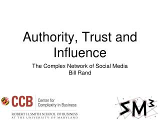 Authority, Trust and Influence