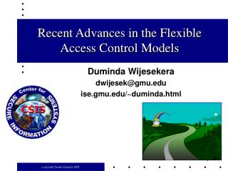 Recent Advances in the Flexible Access Control Models