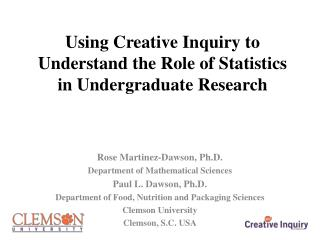 Using Creative Inquiry to Understand the Role of Statistics in Undergraduate Research