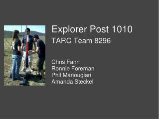 Explorer Post 1010 TARC Team 8296