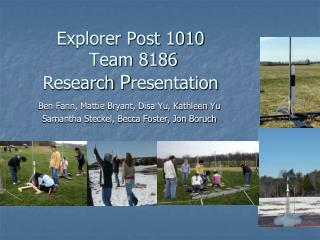 Explorer Post 1010  Team 8186  Research  P resentation
