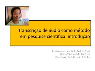 Transcrição de áudio como método em pesquisa científica: introdução