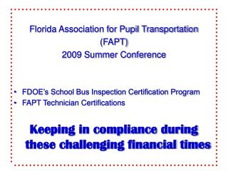 Florida Association for Pupil Transportation (FAPT) 2009 Summer Conference