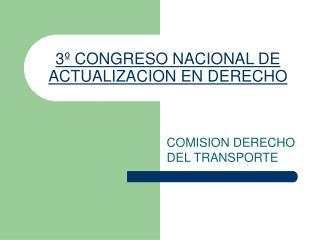 3º CONGRESO NACIONAL DE ACTUALIZACION EN DERECHO