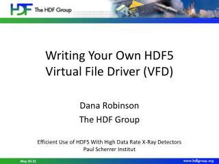 Writing Your Own HDF5 Virtual File Driver (VFD)