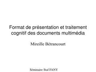 Format de présentation et traitement cognitif des documents multimédia