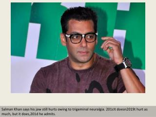 Salman Khan on coping with disease