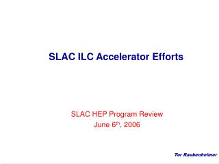 SLAC ILC Accelerator Efforts