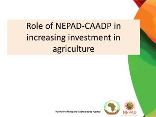 Role of NEPAD-CAADP in increasing investment in agriculture