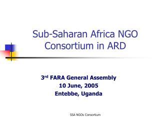 Sub-Saharan Africa NGO Consortium in ARD