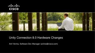 Unity Connection 8.0 Hardware Changes