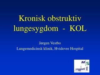 Kronisk obstruktiv lungesygdom  -  KOL