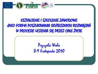 """Wdrażanie działania  """"Szkolenia zawodowe dla osób zatrudnionych w rolnictwie i leśnictwie"""""""