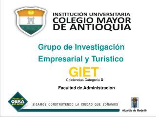 Grupo de Investigaci n  Empresarial y Tur stico   GIET