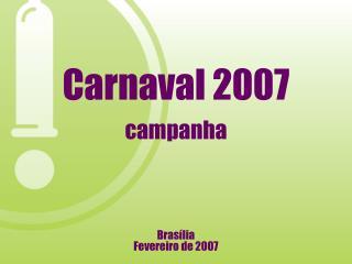 Carnaval 2007 campanha