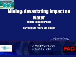 Mining: devastating impact on water