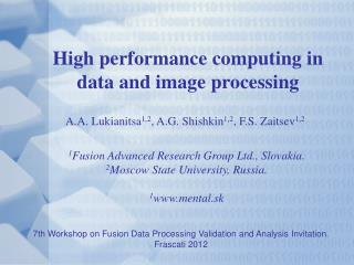 High performance computing in data and image processing