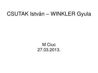 CSUTAK István – WINKLER Gyula