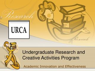Undergraduate Research and Creative Activities Program