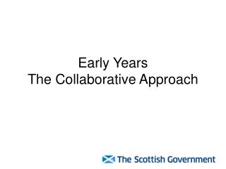 Early Years The Collaborative Approach