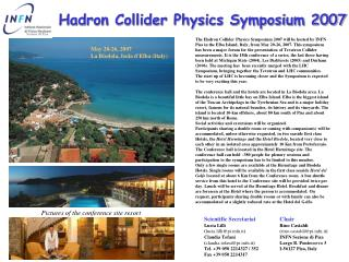 Hadron Collider Physics Symposium 2007