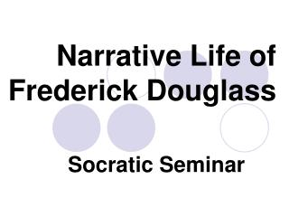 Narrative Life of Frederick Douglass