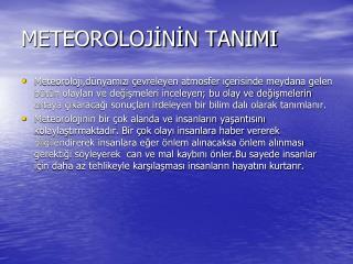 METEOROLOJİNİN TANIMI