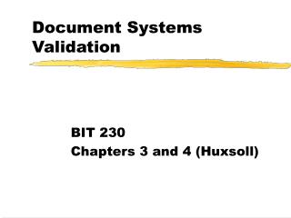 Document Systems Validation