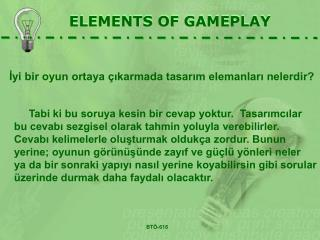 ELEMENTS OF GAMEPLAY