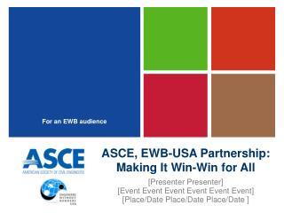 ASCE, EWB-USA Partnership: Making It Win-Win for All
