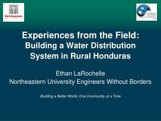 Experiences from the Field:  Building a Water Distribution System in Rural Honduras