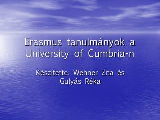 Erasmus tanulmányok a University of Cumbria-n