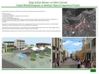 Eyüp Sultan Bulvarı ve Yakın Çevresi  Cephe Rehabilitasyonu ve Kentsel Tasarım Uygulama Projesi