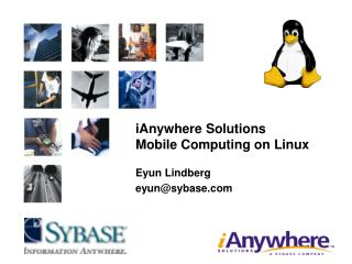 iAnywhere Solutions Mobile Computing on Linux