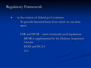 Regulatory Framework  in the context of federal gov't contracts