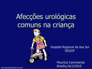 Afecções urológicas comuns na criança