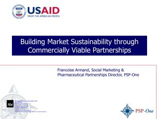 Building Market Sustainability through Commercially Viable Partnerships