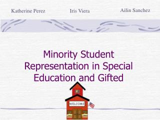 Minority Student Representation in Special Education and Gifted
