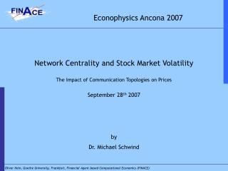 Econophysics Ancona 2007
