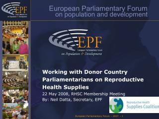 Working with Donor Country Parliamentarians on Reproductive Health Supplies