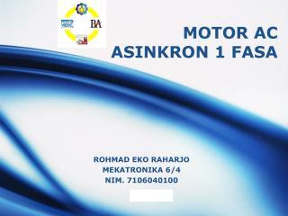 MOTOR AC ASINKRON 1 FASA