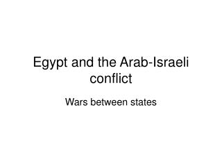 Egypt and the Arab-Israeli conflict
