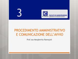 PROCEDIMENTO AMMINISTRATIVO  E COMUNICAZIONE DELL'AVVIO