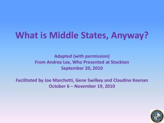 What is Middle States, Anyway?