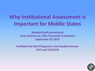 Why Institutional Assessment is Important for Middle States