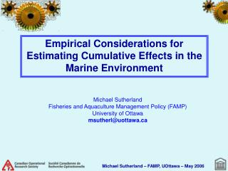 Empirical Considerations for Estimating Cumulative Effects in the Marine Environment