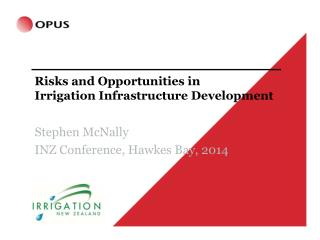 Risks and Opportunities in  Irrigation  Infrastructure  Development