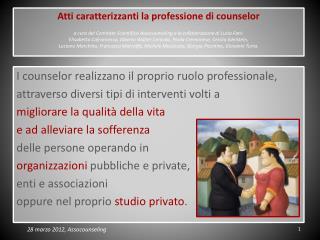 I  counselor  realizzano il proprio ruolo professionale ,